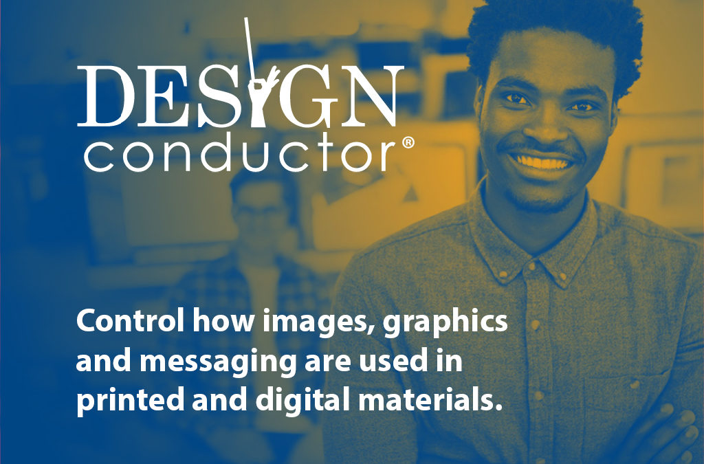 Protect images, graphics and messaging with Design Conductor®