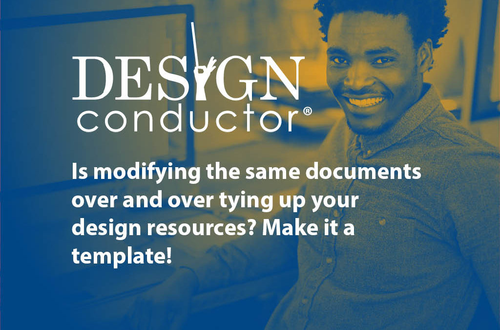 Design Conductor®—Make it a Template