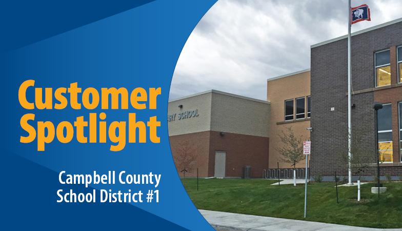 Photo of Customer Spotlight Campbell County School District #1